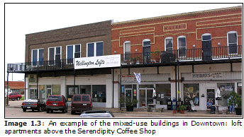 Image 1.3: An example of the mixed-use buildings in Downtown: loft apartments above the Serendipity Coffee Shop