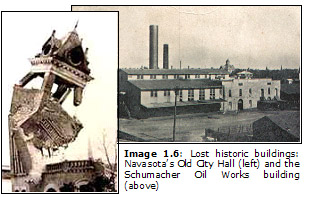 Image 1.6: Lost historic buildings: Navasota's Old City Hall (left) and the Schumacher Oil Works building (above)