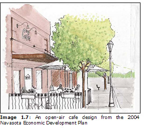 Image 1.7: An open-air cafe design from the 2004 Navasota Economic Development Plan