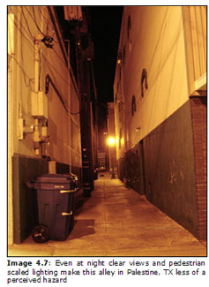 Image 4.7: Even at night clear views and pedestrian scaled lighting make this alley in Palestine, TX less of a perceived hazard